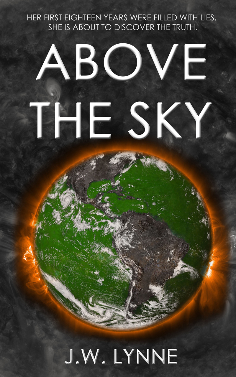 Above the Sky by J.W. Lynne